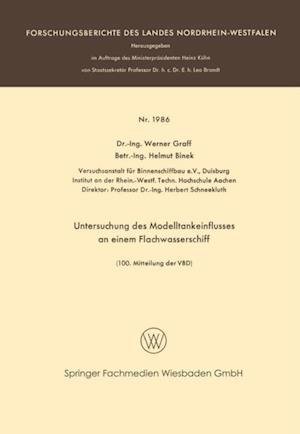 Untersuchung des Modelltankeinflusses an einem Flachwasserschiff af Werner Graff