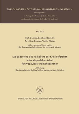 Die Bedeutung des Verhaltens der Kreislaufgroen unter korperlicher Arbeit fur Prophylaxe und Rehabilitation af Bernhard Luderitz