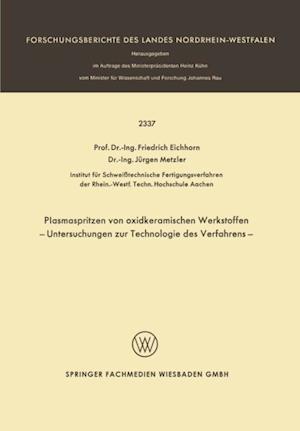 Plasmaspritzen von oxidkeramischen Werkstoffen af F. Eichhorn