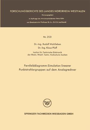 Fernfelddiagramm-Simulation linearer Punktstrahlergruppen auf dem Analogrechner af Rudolf Wohlleben, Klaus Pfaff
