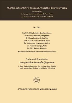 Farbe und Konstitution anorganischer Feststoffe (Pigmente) af Dipl.-Chem. Claus Friebel, Dr. Dirk Reinen, Dr. Hedwig Brokopf