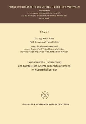 Experimentelle Untersuchung der Nichtgleichgewichts-Expansionsstromung im Hyperschallbereich af Klaus Hans Finke