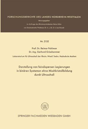 Darstellung von feindispersen Legierungen in binaren Systemen ohne Mischkristallbildung durch Ultraschall af Reimar Pohlman