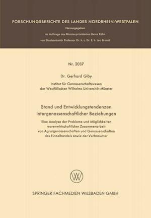 Stand und Entwicklungstendenzen intergenossenschaftlicher Beziehungen af Gerhard Gloy