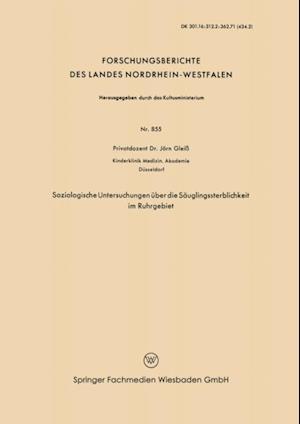 Soziologische Untersuchungen uber die Sauglingssterblichkeit im Ruhrgebiet af Jorn Glei