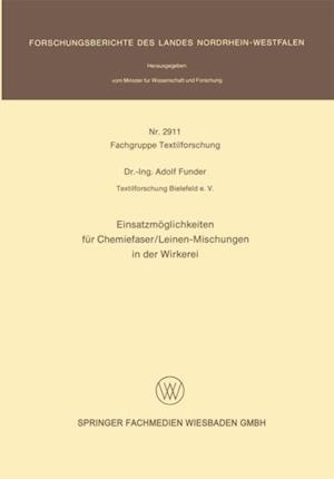 Einsatzmoglichkeiten fur Chemiefaser/Leinen-Mischungen in der Wirkerei af Adolf Funder