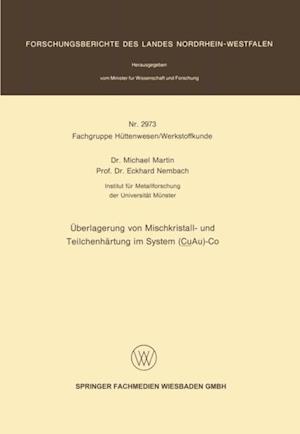 Uberlagerung von Mischkristall- und Teilchenhartung im System (CuAu)-Co af Michael Martin