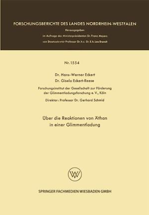 Uber die Reaktionen von Athan in einer Glimmentladung af Hans-Werner Eckert, Gisela Eckert Reese