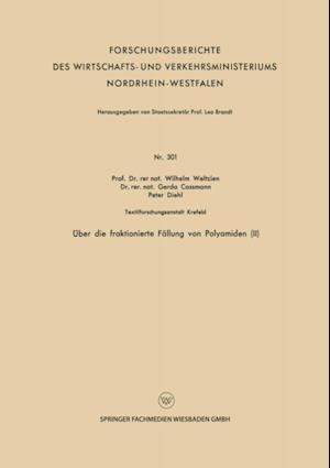 Uber die fraktionierte Fallung von Polyamiden (II) af Peter Diehl, Wilhelm Weltzien, Gerda Cossmann