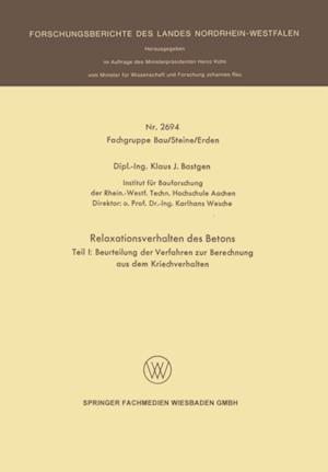 Relaxationsverhalten des Betons af Klaus J. Bastgen