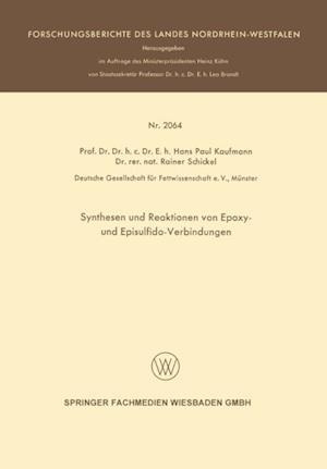 Synthesen und Reaktionen von Epoxy- und Episulfido-Verbindungen af Hans Paul Kaufmann
