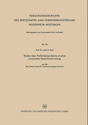 Studien uber Fliearbeitsprobleme an einer praxisnahen Experimentieranlage af Prof. Dr. med. O. Graf