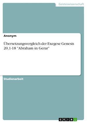 Bog, paperback Ubersetzungsvergleich Der Exegese Genesis 20,1-18
