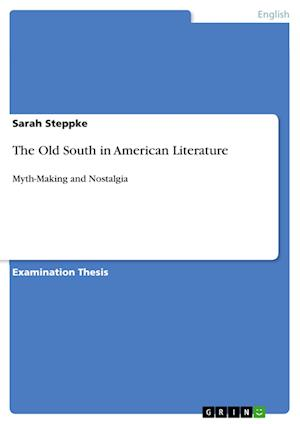 The Old South in American Literature