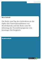 Die Rede Zum Tag Des Gedenkens an Die Opfer Des Nationalsozialismus Von Reich-Ranicki Und Die Rede Zum 50. Jahrestag Der Novemberpogrome Von Jenninger