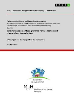 Bog, paperback Selbstmanagementprogramme Fur Menschen Mit Chronischen Krankheiten af Anne Kohne