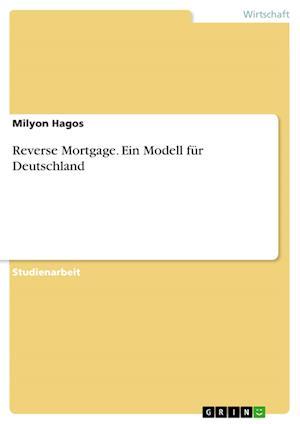 Bog, paperback Reverse Mortgage. Ein Modell Fur Deutschland af Milyon Hagos