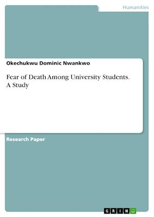 Fear of Death Among University Students. a Study