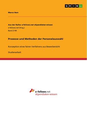 Bog, paperback Prozesse Und Methoden Der Personalauswahl af Marco Herz
