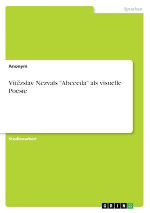 Bog, paperback Vitězslav Nezvals -Abeceda- ALS Visuelle Poesie af Anonym