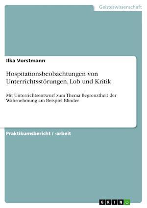 Bog, paperback Hospitationsbeobachtungen Von Unterrichtsstorungen, Lob Und Kritik af Ilka Vorstmann