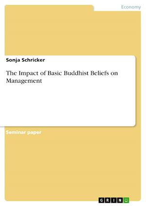 Bog, hæftet The Impact of Basic Buddhist Beliefs on Management af Sonja Schricker