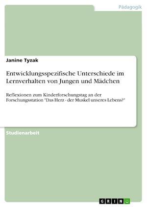 Bog, paperback Entwicklungsspezifische Unterschiede Im Lernverhalten Von Jungen Und Madchen af Janine Tyzak