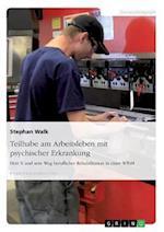 Teilhabe Am Arbeitsleben Mit Psychischer Erkrankung af Stephan Walk