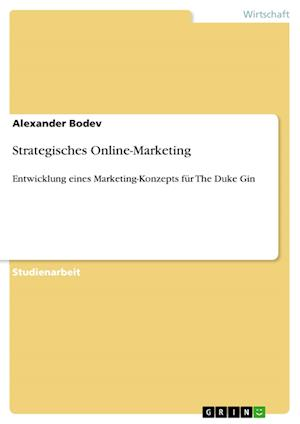 Bog, paperback Strategisches Online-Marketing af Alexander Bodev