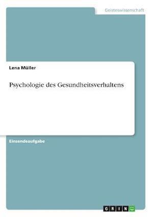 Psychologie Des Gesundheitsverhaltens