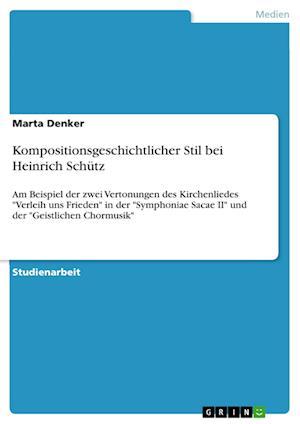 Bog, paperback Kompositionsgeschichtlicher Stil Bei Heinrich Schutz af Marta Denker