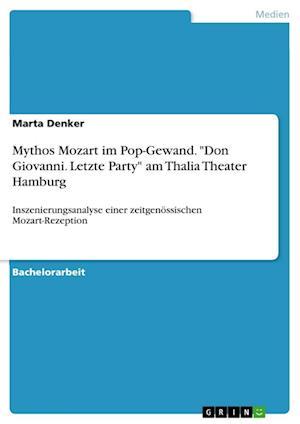 Bog, paperback Mythos Mozart Im Pop-Gewand.