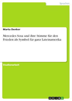 Bog, paperback Mercedes Sosa Und Ihre Stimme Fur Den Frieden ALS Symbol Fur Ganz Lateinamerika af Marta Denker