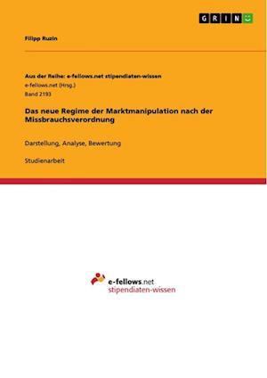 Bog, paperback Das Neue Regime Der Marktmanipulation Nach Der Missbrauchsverordnung af Filipp Ruzin