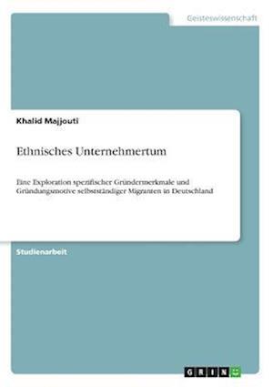 Bog, paperback Ethnisches Unternehmertum af Khalid Majjouti