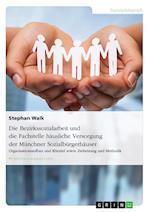Die Bezirkssozialarbeit Und Die Fachstelle Hausliche Versorgung Der Munchner Sozialburgerhauser