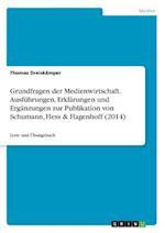 Grundfragen Der Medienwirtschaft. Ausfuhrungen, Erklarungen Und Erganzungen Zur Publikation Von Schumann, Hess & Hagenhoff (2014)