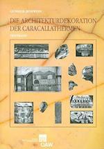 Die Architekturdekoration Der Caracallathermen (Publikationen Des Historischen Institutes in ROM, nr. 15)