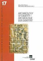 Archaeology of Identity/ Archaologie der Identitat (Forschungen Zur Geschichte Des Mittelalters)