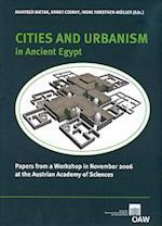 Cities and Urbanism in Ancient Egypt (Denkschriften Der Gesamtakademie)