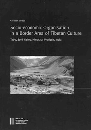 Bog, paperback Socio-Econonomic Organisation in a Border Area of Tibetan Culture af Christian Jahoda
