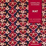 The Aichhorn Collection: Ikat (Sammlung Aichhorn)