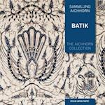 The Aichhorn Collection: Batik (Sammlung Aichhorn)