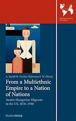 From a Multiethnic Empire to a Nation of Nations