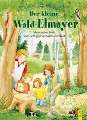 Der kleine Wald-Elmayer