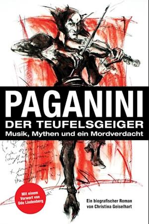 Paganini - Der Teufelsgeiger af Christina Geiselhart