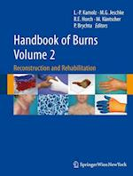 Handbook of Burns Volume 2 : Reconstruction and Rehabilitation