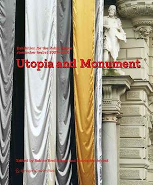 Utopia and Monument
