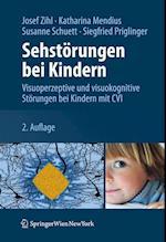 Sehstorungen Bei Kindern af Susanne Schuett, Josef Zihl, Katharina Mendius