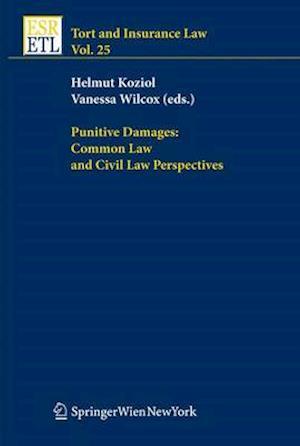 Bog, paperback Punitive Damages: Common Law and Civil Law Perspectives af Helmut Koziol, Vanessa Wilcox